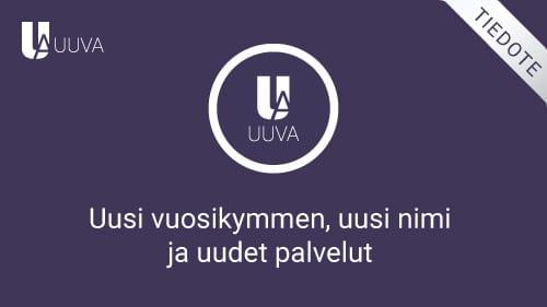 Uusi vuosikymmen, uusi nimi ja uudet palvelut – KTC Finland vaihtaa nimekseen Uuva